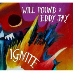Will Pound and Eddy Jay new CD