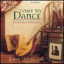 Whelan Jon CD Come to Dance