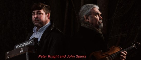 Peter Knight and John Spiers