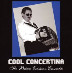 Brian Erickson_Cool Concertina Cd